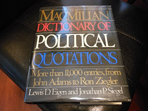 9780026106504: The Macmillan Dictionary of Political Quotations