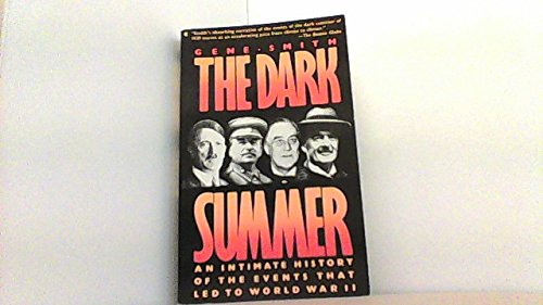 9780026119702: The Dark Summer:  An Intimate History of the Events that Led to World War II