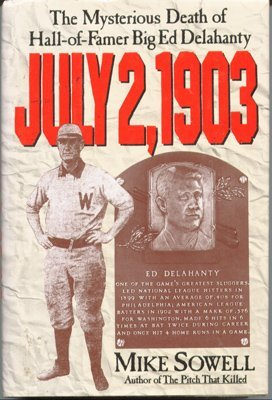 9780026124157: July 2, 1903: The Mysterious Death of Hall-Of-Famer Big Ed Delahanty
