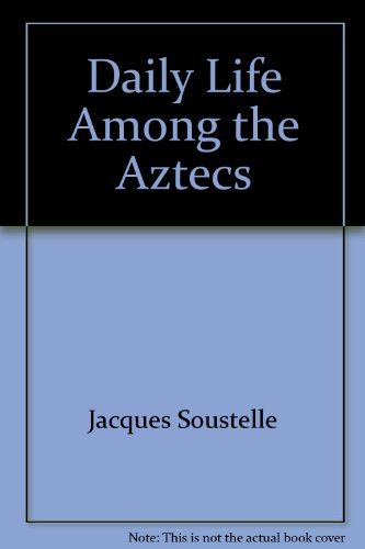9780026125604: Daily Life Among the Aztecs