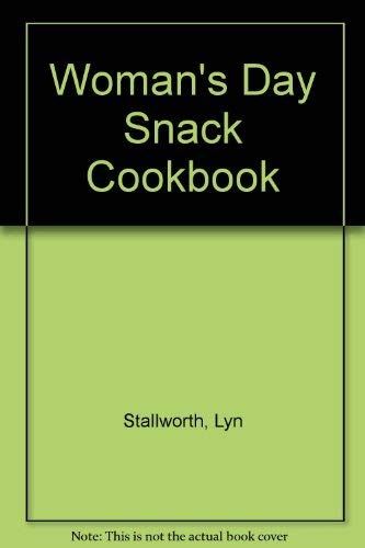 9780026135504: Woman's Day Snack Cookbook