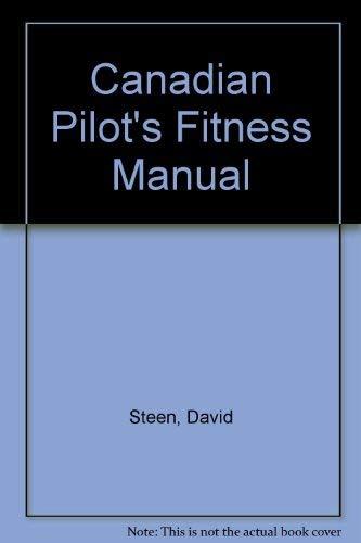 9780026138000: Canadian Pilot's Fitness Manual