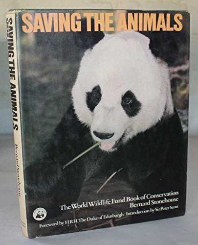 9780026147507: Saving the Animals: The World Wildlife Fund Book of Conservation