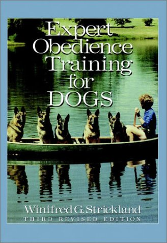 Expert Obedience Training For Dogs: Strickland Winifred G.