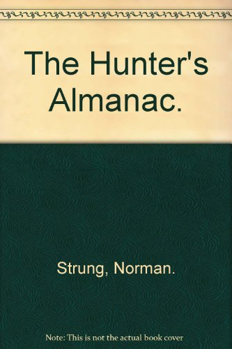 9780026150705: The Hunter's Almanac.