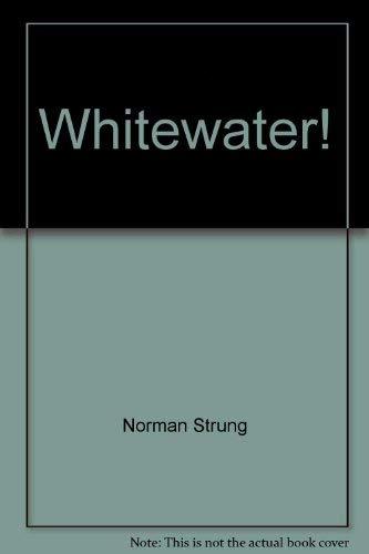 9780026151108: Whitewater!