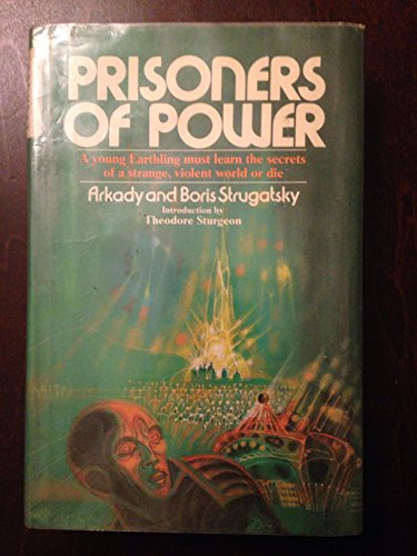 Prisoners of Power (Best of Soviet Science: Arkady Strugatsky; Boris