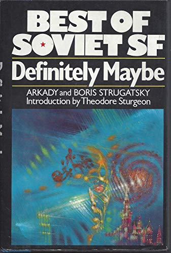9780026151801: Definitely Maybe: A Manuscript Discovered under Unusual Circumstances (Macmillan's Best of Soviet Science Fiction)