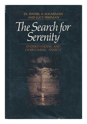 9780026152907: The Search for Serenity: Understanding and Overcoming Anxiety,