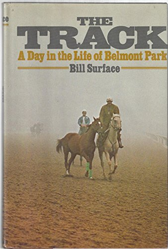 9780026154109: The track: A day in the life of Belmont Park