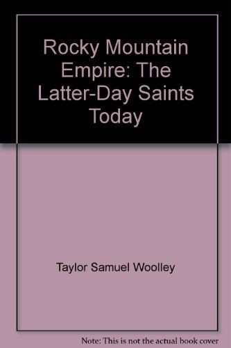 9780026166102: Rocky Mountain Empire: The Latter-day Saints today