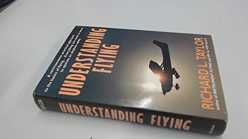 9780026166607: Understanding Flying