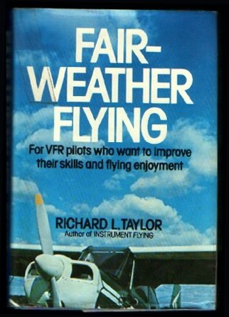 9780026167000: Fair-weather flying,