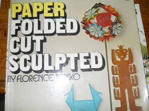 9780026169103: Paper: folded, cut, sculpted