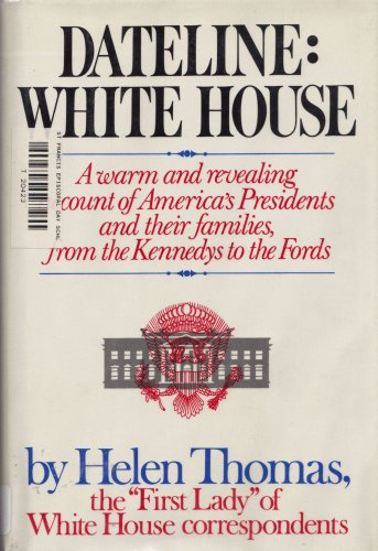 9780026176200: Dateline: White House