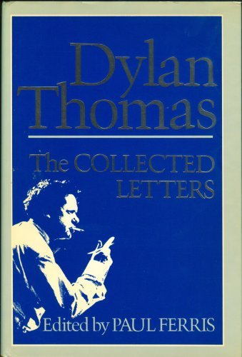 9780026176309: The Collected Letters of Dylan Thomas