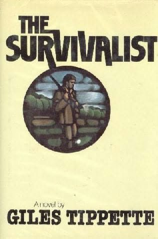 The survivalist (0026190206) by Giles Tippette