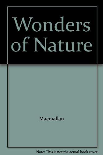 9780026195508: Wonders of Nature