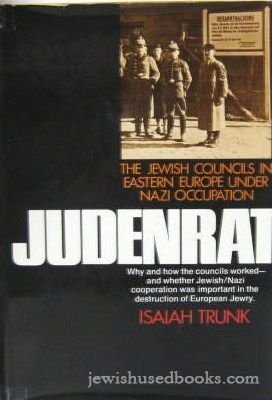 9780026202800: Judenrat: The Jewish Councils in Eastern Europe Under Nazi Occupation