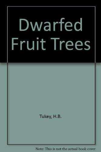 9780026203401: Dwarfed Fruit Trees