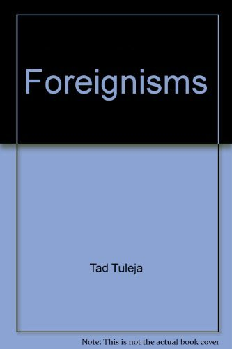 9780026204200: Foreignisms: A dictionary of foreign expressions commonly (and not so commonly) used in English