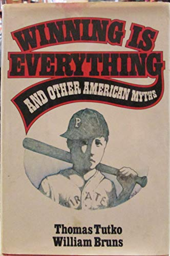 9780026207706: Winning Is Everything and Other American Myths