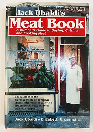 9780026208208: Jack Ubaldi's Meat Book: A Butcher's Guide to Buying, Cutting, and Cooking Meat
