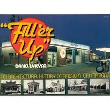 9780026220002: Fill 'er Up: An Architectural History of America's Gas Stations