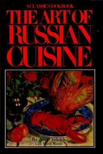 9780026220903: Art of Russian Cuisine