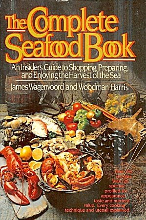 9780026222709: The COMPLETE SEAFOOD BOOK