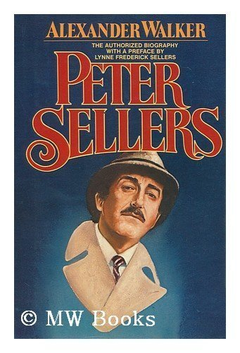 9780026229609: Peter Sellers: The Authorized Biography