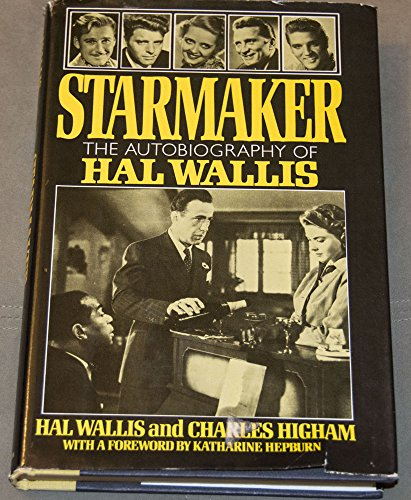9780026231701: Starmaker: The Autobiography of Hal Wallis