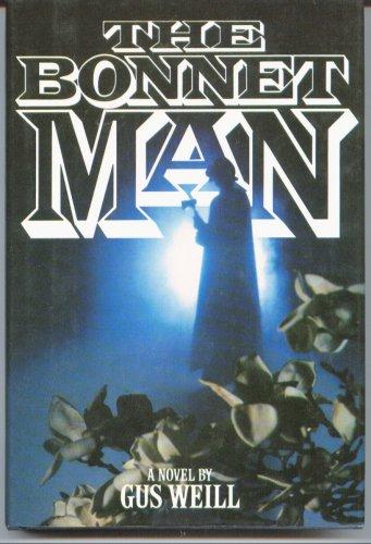 9780026255400: The bonnet man