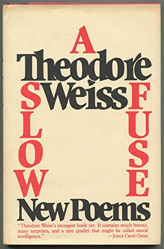 9780026259309: A slow fuse: New poems