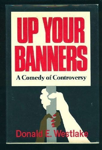 9780026261203: Up Your Banners: A Novel,