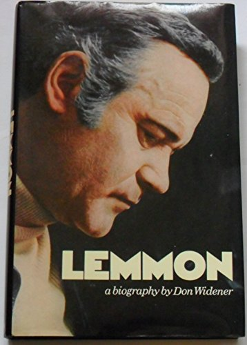 9780026282000: Lemmon : a Biography / Don Widener