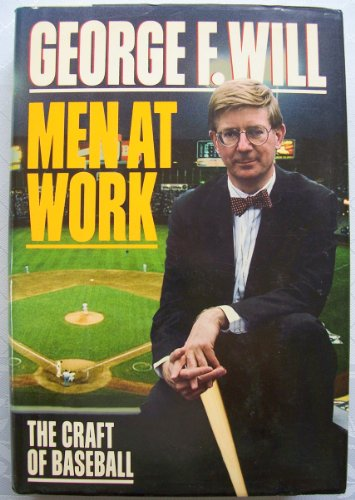 9780026284707: Men at Work: The Craft of Baseball