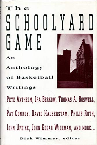 9780026301626: The Schoolyard Game: An Anthology of Basketball Writings