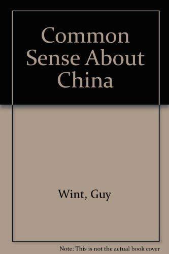 9780026304603: Common Sense About China