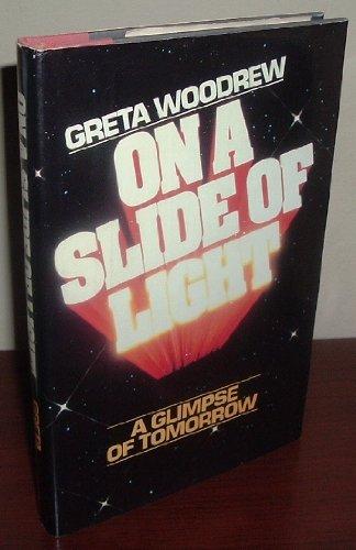 9780026313902: On a Slide of Light