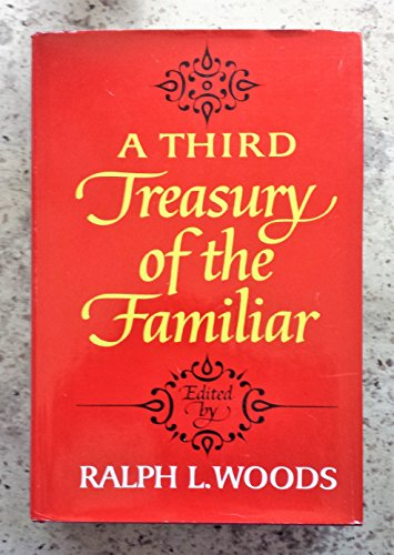 A Third Treasury of the Familiar: Macmillan Pub Co