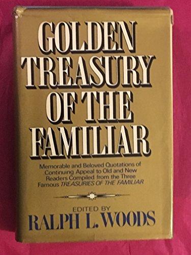 9780026315104: Golden Treasury of the Familiar