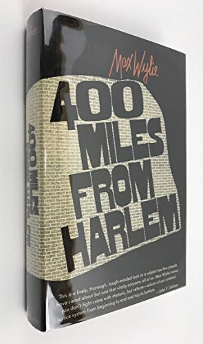 9780026319003: 400 Miles from Harlem: Courts, Crime, and Correction.
