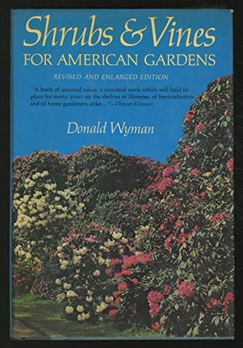 9780026321600: Shrubs and Vines for American Gardens