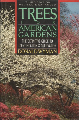 9780026322010: Trees for American Gardens (3rd Ed.)