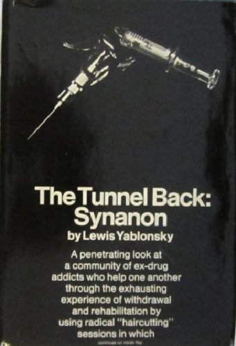 9780026322904: The Tunnel Back: Synanon