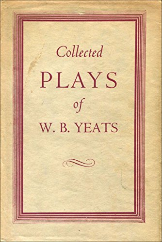 9780026326308: The Collected Plays of W.B. Yeats