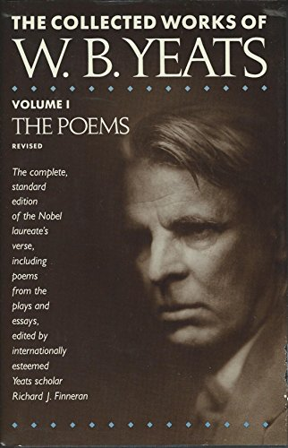 9780026327015: The Poems: Vol 1: Collected Works of W.B. Yeats (The Poems: Collected Works of W.B. Yeats)
