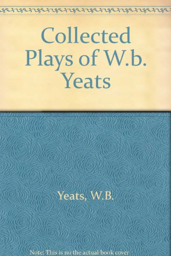 9780026329415: Collected Plays of W.b. Yeats