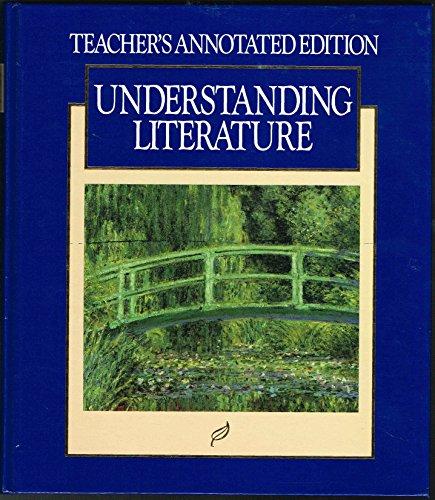 9780026350624: Understanding Literature. Grade 9, Teacher's Annotated Edition